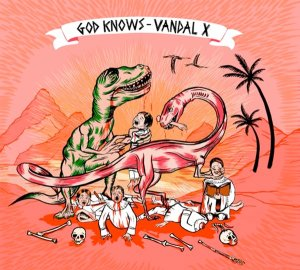 Vandal X - God Knows